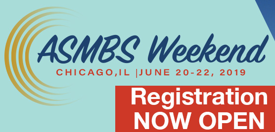 2019 ASMBS Weekend Registration Is Open